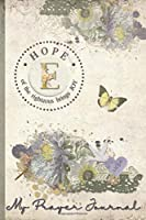 My Prayer Journal, HOPE: of the righteous brings JOY : E: 3 Month Prayer Journal Initial E Monogram : Decorated Interior : Shabby Floral Design