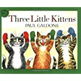 Three Little Kittens (Read-Along):Cd + Book Set (Paul Galdone Classics)