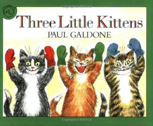 Three Little Kittens (Read-Along):Cd + Book Set (Paul Galdone Classics)の詳細を見る