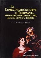 La Compagnia di San Giuseppe di Terra Santa nei pontificati di Clemente VIII, Leone XI e Paolo V (1595-1621)