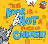 This Book Is Not a Piece of Cheese! (Tom and Jerry) 画像