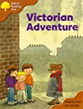 Oxford Reading Tree: Stage 8: Storybooks: Victorian Adventure