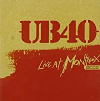 Live At Montreux by UB40 (2007-05-15)