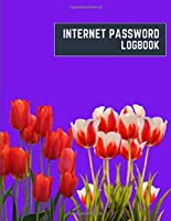 internet password logbook: 8.5x11 cute internet password book | cool internet password logbook paper with page numbers | internet password logbook | internet password notebook journal paper | tulip flower plant nature purple dark color