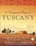 A Thousand Days in Tuscany: A Bittersweet Adventure 画像