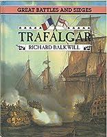 Trafalgar (Great Battles and Sieges)
