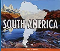 South America (Continents of the World)