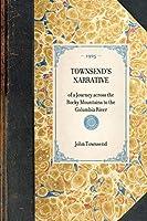 Townsend's Narrative (Travel in America)