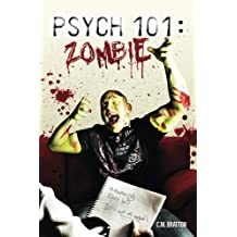 Psych 101: Zombie (RZA Chronicles Book 2) (English Edition)