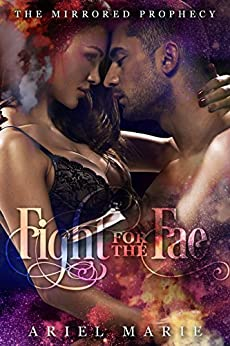 Fight for the Fae (The Mirrored Prophecy Book 2) by [Marie, Ariel]