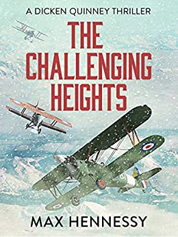 The Challenging Heights (RAF Trilogy Book 2) by [Hennessy, Max]