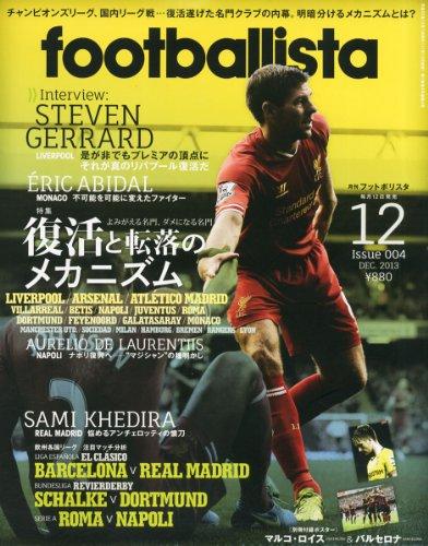 月刊フットボリスタ 2013年 12月号 [雑誌]の詳細を見る