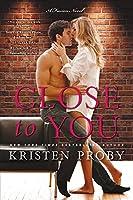 Close to You: A Fusion Novel