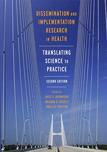 Download Dissemination and Implementation Research in Health: Translating Science to Practice 019068321X