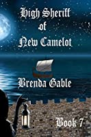 High Sheriff of New Camelot (Tales of New Camelot)