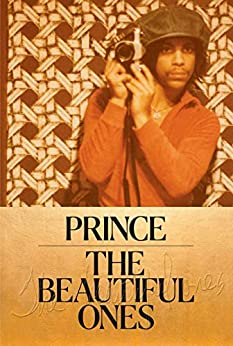 [Prince]のThe Beautiful Ones (English Edition)