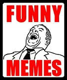 Memes: 2018's Best Funny Memes: (Great Funny Book Full Of Dank Memes & Funny Jokes) (English Edition)