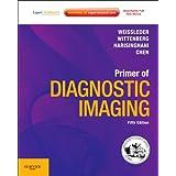 Primer of Diagnostic Imaging: Expert Consult - Online and Print, 5e (Expert Consult Title: Online + Print)