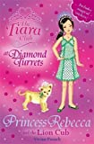 Princess Rebecca and the Lion Cub (Tiara Club)