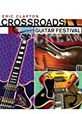 クロス・ロード - ギター・フェスティヴァル[DVD]