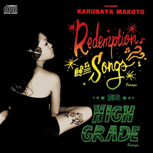 """Redemption Songs""+""High Grade"""