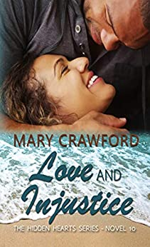 Love and Injustice (A Hidden Hearts Novel Book 10) by [Crawford, Mary]