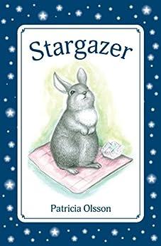 Stargazer by [Olsson, Patricia]
