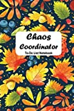 Chaos Coordinator To-Do List Notebook: To do &dot grid matrix Journal , Undated Daily Lined Planner with Checkboxes (Leaves Themed)