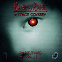 Space Odyssey - Part Two H.A.L. by Ranestrane