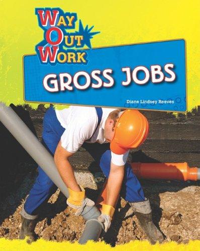 Gross Jobs (Way Out Work)