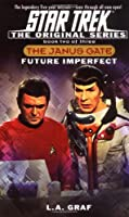 Star Trek: The Original Series: The Janus Gate #2: Future Imperfect