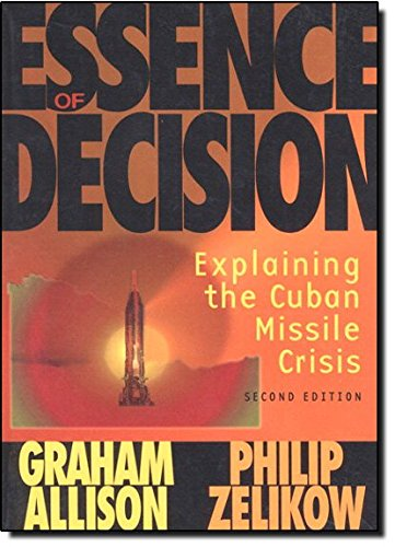 Essence of Decision: Explaining the Cuban Missile Crisis (Alternative Etext Formats)の詳細を見る