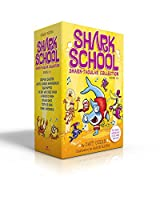 Shark School Shark-tacular Collection Books 1-8: Deep-Sea Disaster; Lights! Camera! Hammerhead!; Squid-napped!; The Boy Who Cried Shark; A Fin-tastic Finish; Splash Dance; Tooth or Dare; Fishin': Impossible