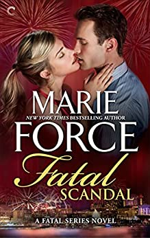 Fatal Scandal (The Fatal Series) by [Force, Marie]