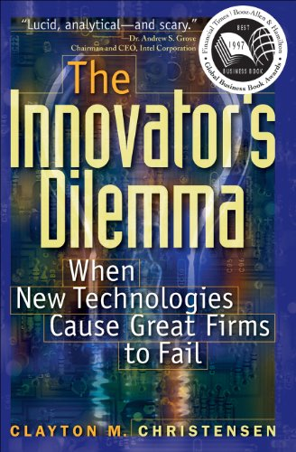 The Innovator's Dilemma: When New Technologies Cause Great Firms to Fail (Management of Innovation and Change Series)の詳細を見る