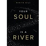 Your Soul is a River (English Edition)