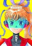 モルダイバー / 伊藤 伸平 のシリーズ情報を見る