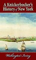 A Knickerbocker's History of New York