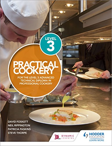 Practical Cookery for the Level 3 Advanced Technical Diploma in Professional Cookery (English Edition)