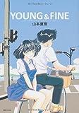 YOUNG & FINE (fukkan.com)