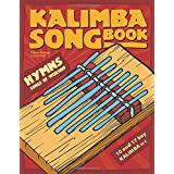 Kalimba Songbook: Hymns & Songs of Worship
