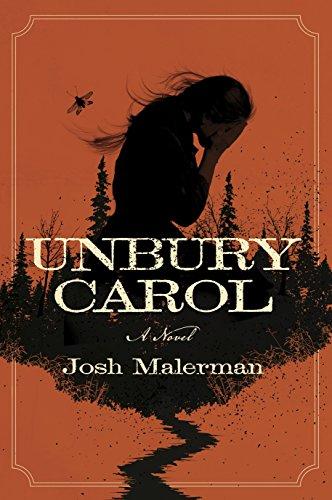 Unbury Carol: A Novel