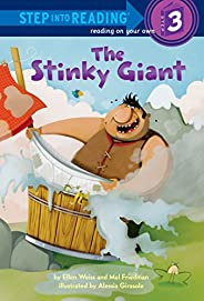 The Stinky Giant: Step Into Reading 3