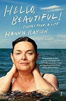 Hello, Beautiful!: Scenes from a Life by [Rayson, Hannie]