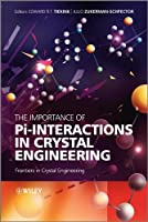 The Importance of Pi-Interactions in Crystal Engineering: Frontiers in Crystal Engineering