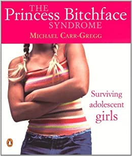 Princess bitchface syndrome ebook michael carr gregg amazon princess bitchface syndrome by carr gregg michael fandeluxe PDF