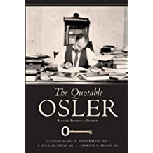 The Quotable Osler - Revised Paperback Edition