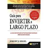 Guía para invertir a largo plazo: La guía definitiva de estrategias que funcionan para ganar en bolsa (Spanish Edition)