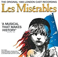 Les Miserables: The 1985 Original London Cast Recording