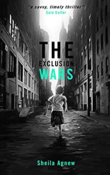 The Exclusion Wars by [Agnew, Sheila]